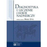 Diagnostyka i leczenie chorób nadnerczy (9788320047820)