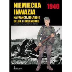 Niemiecka Inwazja Na Francję, Holandię, Belgię I Luksemburg (ISBN 9788311116443)