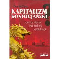 Kapitalizm konfucjański - Chołaj Henryk