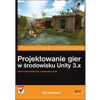 Projektowanie gier w środowisku Unity 3.x, Goldstone Will