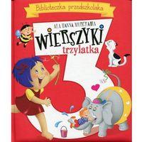 Biblioteczka przedszkolaka. Wierszyki trzylatka - Ala Hanna Murgrabia, pozycja z kategorii Poezja
