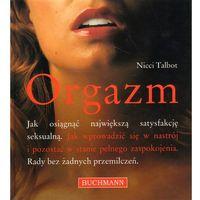 Orgazm Jak osiągnąć największą satysfakcję seksualną, oprawa twarda