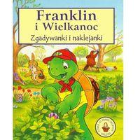 FRANKLIN I WIELKANOC ZGADYWANKI I NAKLEJANKI, praca zbiorowa