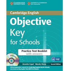 Objective Key for Schools. Practice Test Booklet z Kluczem + CD (Cambridge University Press)