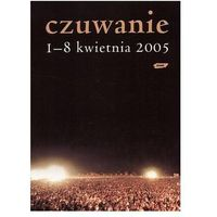 Czuwanie 1-8 kwietnia 2005. Książka + CD + zakładka do książki GRATIS