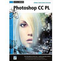 Photoshop CC PL Szkoła efektu (opr. miękka)