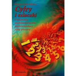Cyfry i szlaczki Ćwiczenia grafomotoryczne usprawniające rękę piszącą, książka z kategorii Pedagogika