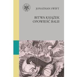 Bitwa książek. Opowieść balii, pozycja wydana w roku: 2013