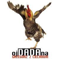 Grzegorz z ciechowa - oj da da na (cd+dvd)  5099995297729 wyprodukowany przez Emi music