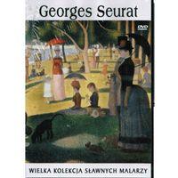 GEORGES SEURAT. WIELKA KOLEKCJA SŁAWNYCH MALARZY DVD