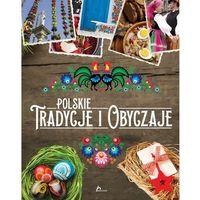 Historica. Polskie tradycje i obyczaje