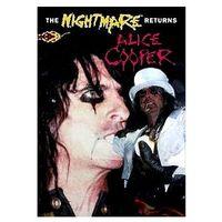 The Nightmare Returns - Alice Cooper