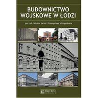 Budownictwo wojskowe w Łodzi