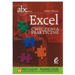 abc... Excel. Ćwiczenia praktyczne + zakładka do książki GRATIS, pozycja wydawnicza