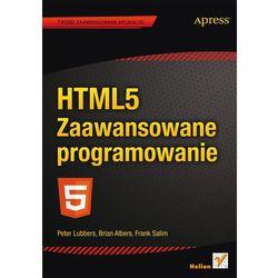 HTML5 Zaawansowane programowanie, książka z kategorii Informatyka