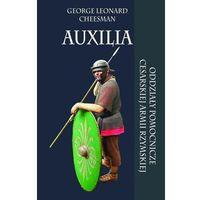Auxilia Oddziały pomocnicze cesarskiej armii rzymskiej-Wysyłkaod3,99, oprawa miękka