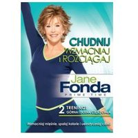Jane Fonda Chudnij Wzmacniaj i Rozciągaj