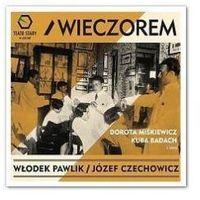 Włodek Pawlik, Józef Czechowicz - Wieczorem CD