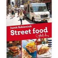 Street Food.Głod ulicy - Dostawa 0 zł (9788376427638)