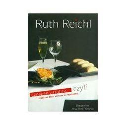 CZOSNEK I SZAFIRY CZYLI SEKRETNE ŻYCIE KRYTYKA Ruth Reichl, książka z kategorii Pamiętniki, dzienniki i li