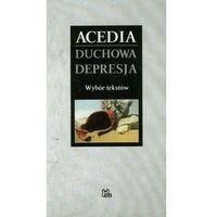 Acedia Duchowa depresja. wybór tekstów, TYNIEC