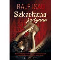 Szkarłatna Partytura - Ralf Alleweldt (9788362252541)