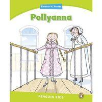 Pollyanna. Penguin Kids. Poziom 4