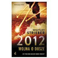 2012 Wojna o dusze (400 str.)