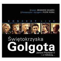 Golgota Świętokrzyska (CD) - Janusz Radek, Maciej Miecznikowski, Jan Nowicki