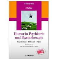 Humor in Psychiatrie und Psychotherapie Wild, Barbara
