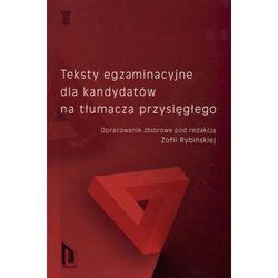 TEKSTY EGZAMINACYJNE DLA KANDYDATÓW NA TŁUMACZA PRZYSIĘGŁEGO, książka z kategorii Prawo, akty prawne