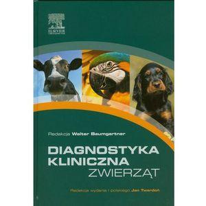Diagnostyka kliniczna zwierząt (9788376093086)