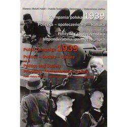 Kampania polska 1939 Polityka-społeczeństwo-kultura Tom 2 (ilość stron 854)