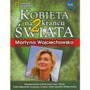 Kobieta na krańcu świata 2, Wojciechowska Martyna