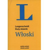 Duży słownik polsko-włoski, włosko-polski (rok 2014)