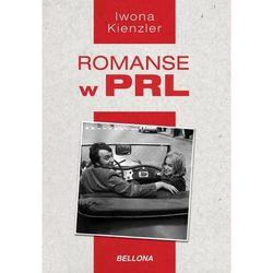 Romanse w PRL - Wysyłka od 3,99 - porównuj ceny z wysyłką, książka z kategorii Biografie i wspomnienia