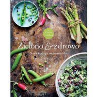 Green Kitchen. Zielono & zdrowo - Dostawa zamówienia do jednej ze 170 księgarni Matras za DARMO, Buchmann