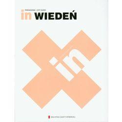 In Wiedeń. Przewodnik. City Guide, rok wydania (2011)