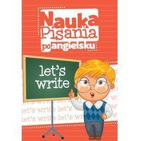 Nauka pisania po angielsku - Wysyłka od 3,99 - porównuj ceny z wysyłką (opr. miękka)
