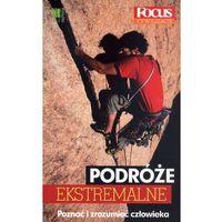 Podróże ekstremalne (opr. broszurowa)