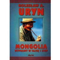 Mongolia wyprawy w tajgę i step (9788373804531)
