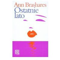 OSTATNIE LATO Anna Brashares (9788375340129)