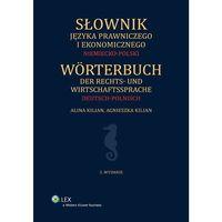 Słownik języka prawniczego i ekonomicznego Niemiecko-polski - Dostępne od: 2014-10-31, pozycja wydana w rok