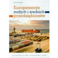 Europeizacja małych i średnich przedsiębiorstw, oprawa miękka