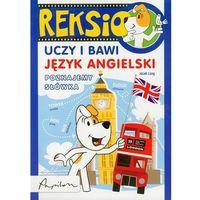 Reksio Uczy I Bawi Język Angielski Poznajemy Słówka (9788324596782)