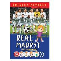 Real Madryt. Gwiazdy futbolu Praca zbiorowa
