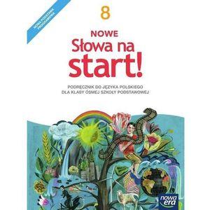 Nowe słowa na start! 8 Podręcznik - Praca zbiorowa, Nowa Era