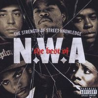 N.w.a. - best of n.w.a. - the strength of street knowledge, the marki Universal music