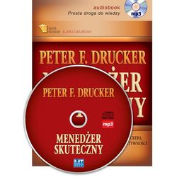 Menedżer skuteczny - Drucker Peter F., książka z kategorii Biznes, ekonomia