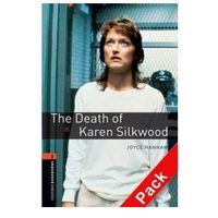 OXFORD BOOKWORMS LIBRARY New Edition 2 DEATH OF KAREN SILKWOOD with AUDIO CD PACK